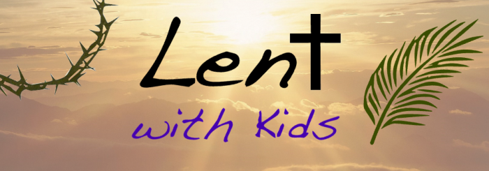 Lent Activities Round-Up for Toddlers-Preschoolers